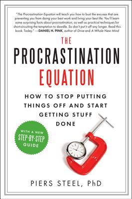 The Procrastination Equation By Steel, Piers, Ph.d.